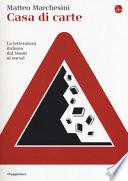 Casa di carta - La letteratura italiana dal boom ai social