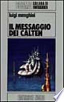 Il messaggio dei Calten.