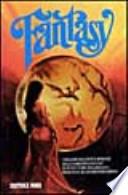 I migliori racconti e romanzi della narrativa fantasy di tutti i tempi