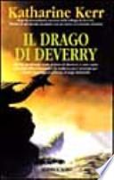 Il drago di Deverry [Copertina Flessibile] Katharine Kerr (Autore), A. Guarnieri (Traduttore)