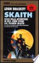 Skaith (ciclo completo)