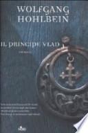 Il principe Vlad. Le cronache degli immortali