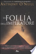 LA FOLLIA DELL'IMPERATORE
