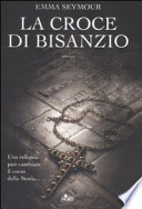 La croce di Bisanzio