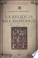 La reliquia di Cambridge -NUOVO