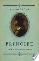 Il principe. Il romanzo di Cesare Borgia