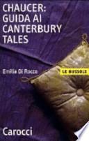 Chaucer: Guida ai Canterbury Tales