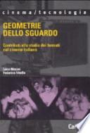 Geometrie dello sguardo contributi allo studio dei formati nel cinema italiano