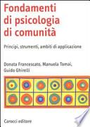 Fondamenti di psicologia di comunità. Principi, strumenti, ambiti di applicazione
