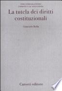 La tutela dei diritti costituzionali