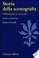Storia della scenografia. Dall'antichità al XXI secolo (Nuova edizione)
