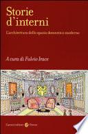 Storie d'interni. L'architettura dello spazio domestico moderno
