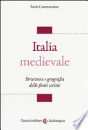 Italia medievale: struttura e geografia delle fonti scritte
