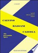BIGNAMI-CALVINO-BASSANI-CASSOLA