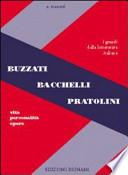 BIGNAMI-BUZZATI-BACCHELLI-PRATOLINI