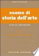 ESAME DI STORIA DELL`ARTE. PER CLA. E ART.  Vol. 2