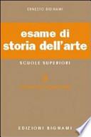 ESAME DI STORIA DELL`ARTE. PER CLA. E ART.  Vol. 3