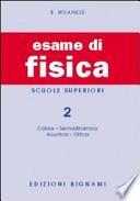 ESAME DI FISICA VOL.2 SUPERIORI