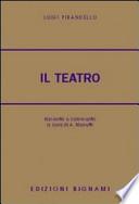 Il teatro di L. Pirandello Copertina flessibile ++ CON SPEDIZIONE PIEGO LIBRI GRATUITA