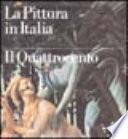 La Pittura in Italia il Quattrocento