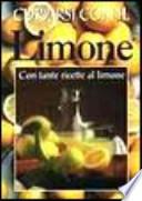 CURARSI CON IL LIMONE Con tante ricette al limone