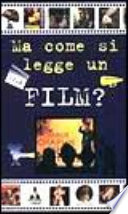 Ma come si legge un film?