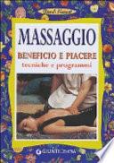 Massaggio Beneficio piacere tecniche e programmi