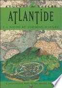 Atlantide e il mistero dei continenti scomparsi