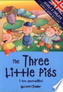 THE THREE LITTLE PIGS -I TRE PORCELLINI
