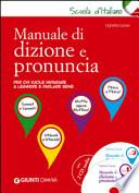 Manuale di dizione e pronuncia . Con 2 CD Audio
