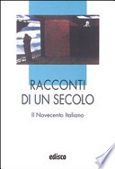 Racconti di un secolo - il novecento italiano