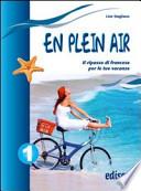 En plein air 1 Il ripasso di francese per le tue vacanze