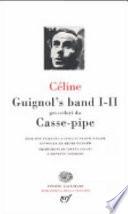 Guignol's band I-II preceduti da Casse-pipe