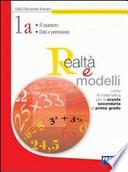 Realtà e modelli. Volume 1A-1B-Materiali per il portfolio-Informatica. Per la Scuola media.