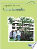 CARA FAMIGLIA