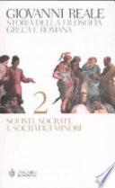 Storia della filosofia greca e romana . Vol 2 Sofisti, socrate e socratici minori