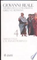 Storia della filosofia greca e romana . Vol 4 Aristotele e il primo peripato