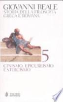 Storia della filosofia greca e romana . Vol 5 Cinismo, epicureismo e stoicismo