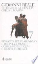 Storia della filosofia greca e romana vol 7 rinascita del platonimso e del pitagorismo, corpus hermeticum e oracoli caldaici