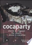Cocaparty storie di ragazzi fra sballi, sesso e cocaina