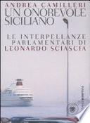 Un onorevole siciliano le interpellanze parlamentari di Leonardo Sciascia