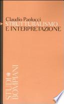Strutturalismo e interpretazione ambizioni per una semiotica minore