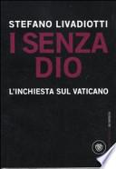 I senza Dio l'inchiesta sul Vaticano