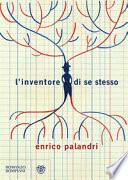 L'INVENTORE DI SE STESSO