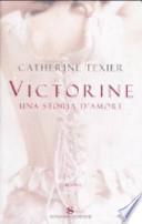 Victorine. Una storia d'amore