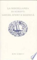 La miscellanea di Schott: giochi, sport e oziosità
