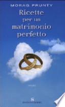 RICETTE PER UN MATRIMONIO PERFETTO +DIGILIBRO+ACTIVEBOOK+LIM BOOK +ZAINO DIGITALE