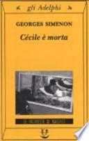 Cécile è morta