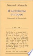 Il nichilismo europeo frammento di Lenzerheide