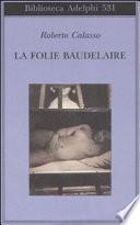 La Folie Baudelaire